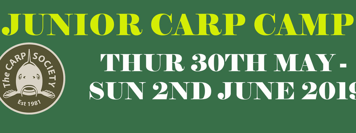 JUNIOR CARP CAMP 2019